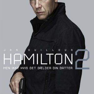 Agent Hamilton: But not if it concerns your daughter/Hamilton 2: Men ikke hvis det gælder din datter - DVD