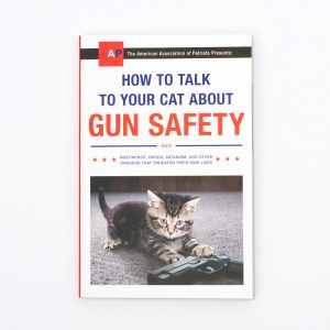 How to Talk to Your Cat About Gun Safety - Book (20976)