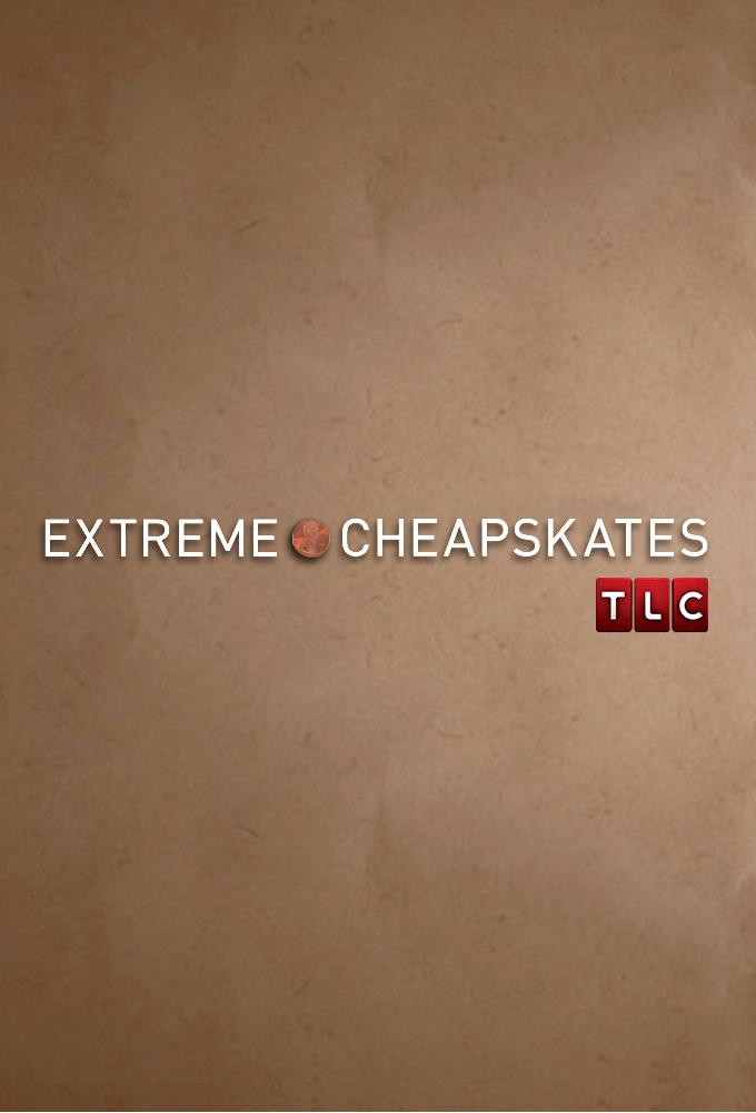 Extreme Cheapskates
