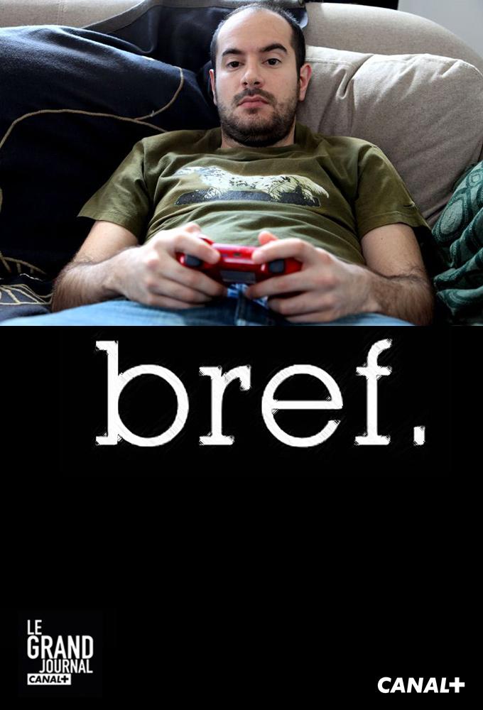 Bref.