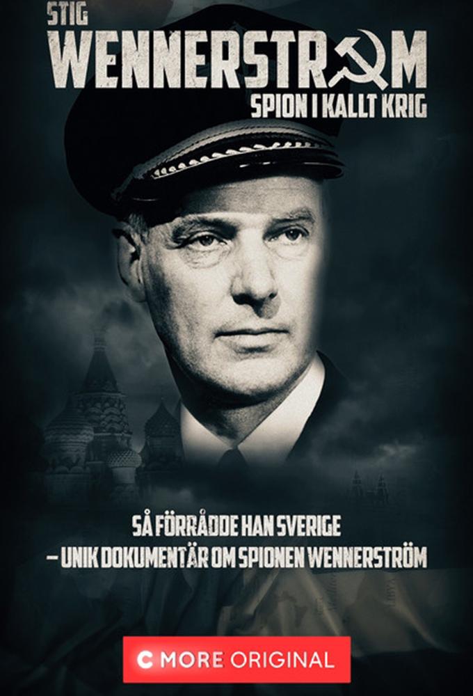 Stig Wennerström - Spion i kallt krig
