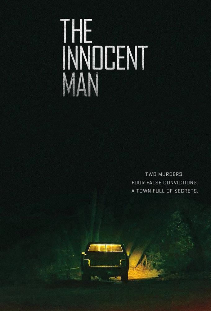 The Innocent Man: Mord och orättvisa i en småstad