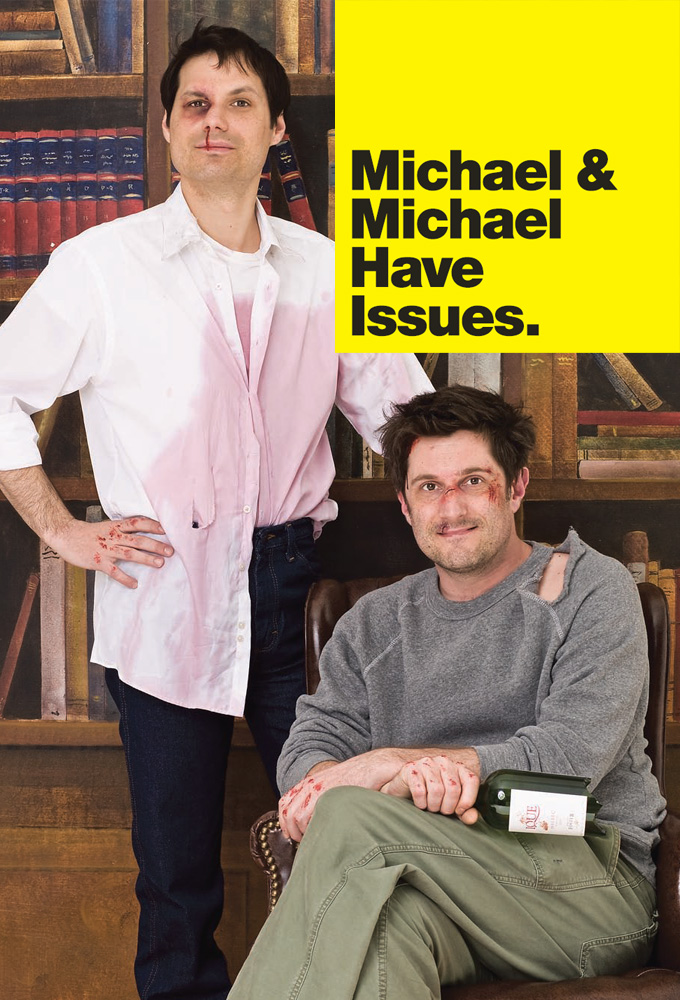 Michael & Michael Have Issues.